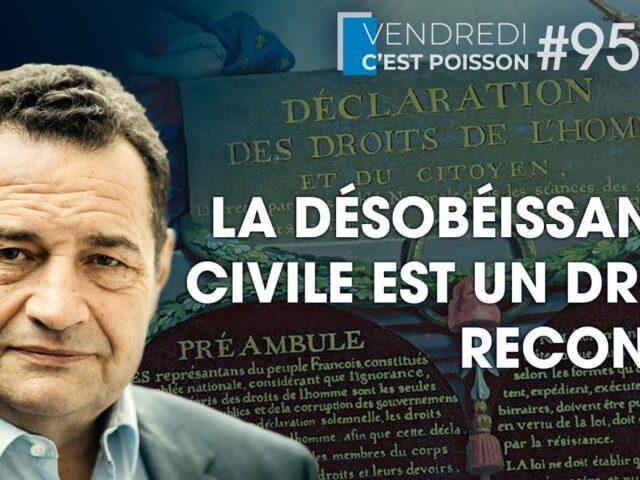 La désobéissance civile est un droit reconnu